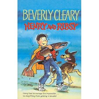 Henry and Ribsy by Beverly Cleary - Louis Darling - 9780812427394 Book