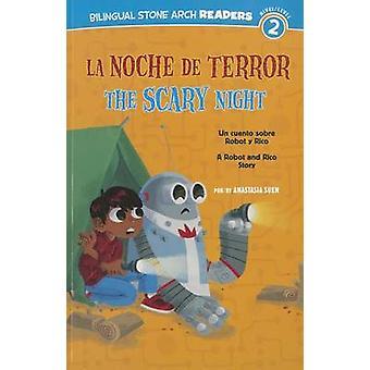 La Noche de Terror/The Scary Night - Un Cuento Sobre Robot y Rico/A Ro