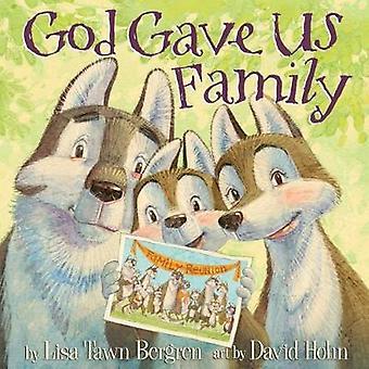 God Gave Us Family by Lisa Tawn Bergren - 9781601428769 Book