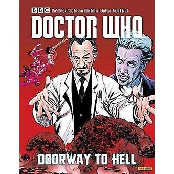 Doctor Who Vol. 25 - Doorway To Hell by Mark Wright - 9781846538346 Bo