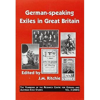 German-Speaking Exiles in Great Britain by J. M. Ritchie - 9789042015