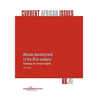 Africa's Development in the 21st Century - Reshaping the Research Agen