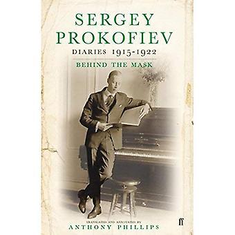 Sergey Prokofiev: Diarios, 1915-1922: detrás de la máscara 2