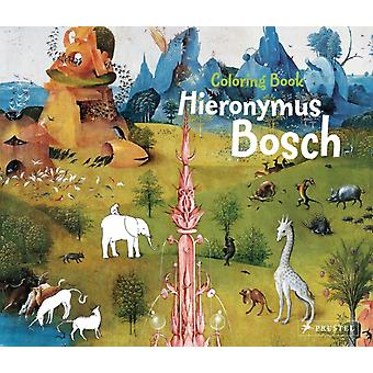 Hieronymus Bosch: Colouring Book (Paperback) by Tauber Sabine