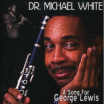 Dr. Michael White - sang for George Lewis [CD] USA import