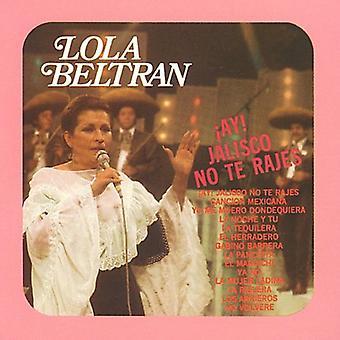 Lola Beltran - Ay! Jalisco No Te Riadhs [CD] USA importerer