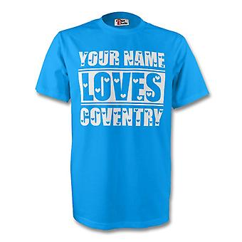 Dit navn elsker Coventry T-shirt (himlen)
