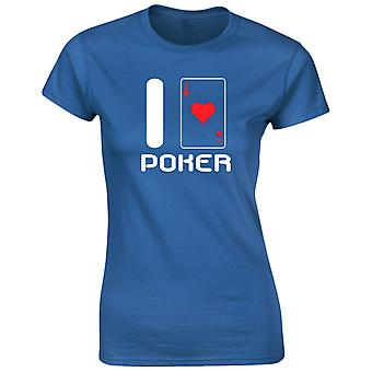 I Love Poker Womens T-Shirt 8 Colours (8-20) by swagwear