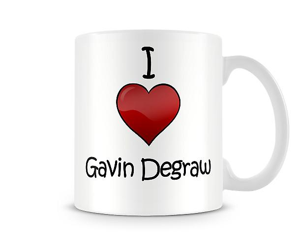 I Love Gavin Degraw Printed Mug