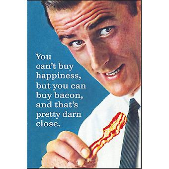 You Can'T Buy Happiness, But You Can Buy Bacon... Funny Fridge Magnet