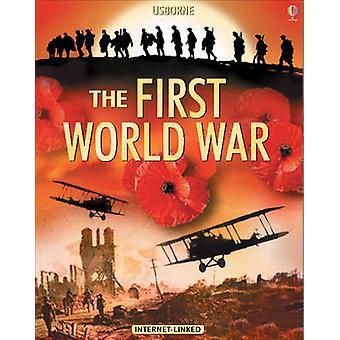 Die Usborne Einführung bis zum ersten Weltkrieg - In Verbindung mit