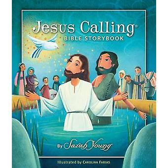 Jesus Calling Bible Storybook by Sarah Young - 9781400320332 Book