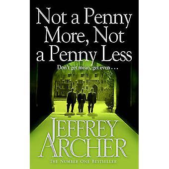 Ikke en Penny mer - ikke en Penny mindre (opptrykk) av Jeffrey Archer - 97