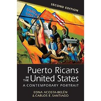 Puerto Ricans in the United States - A Contemporary Portrait by Puerto