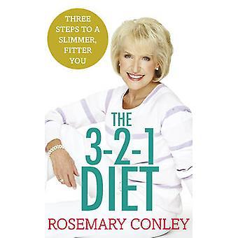 Rosmarin Conley 3-2-1 kost - bare 3 trin til en slankere - montør dig