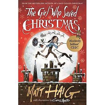 The Girl Who Saved Christmas by Matt Haig - 9781782118602 Book