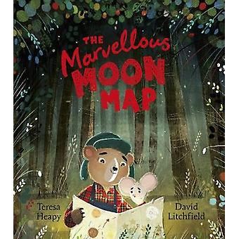 The Marvellous Moon Map by Teresa Heapy - 9781782956662 Book
