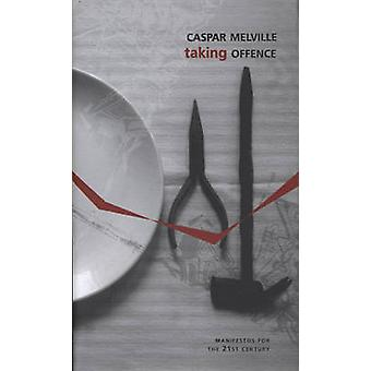 Taking Offence by Casper Melville - 9781906497026 Book