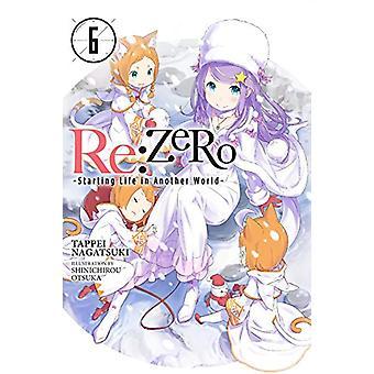 Re - Zero Zaczynając życie w innym świecie - Vol. 6 (powieść) przez Tapp