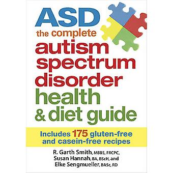 ASD  - The Complete Autism Spectrum Disorder Health & Diet Guide - Incl