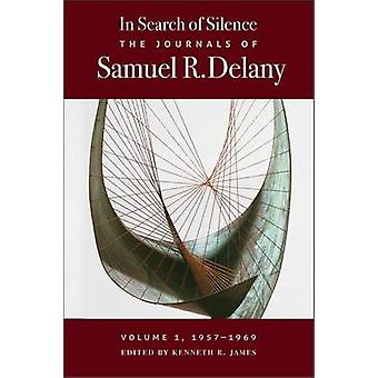 In Search of Silence - The Journals of Samuel R. Delany - 1957-1969 - V