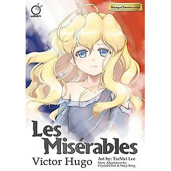 Manga Classics - Miserables Softcover by Victor Hugo - Tsz Mei Lee - S
