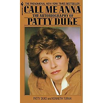 Call Me Anna: The Autobiography of Patty Duke