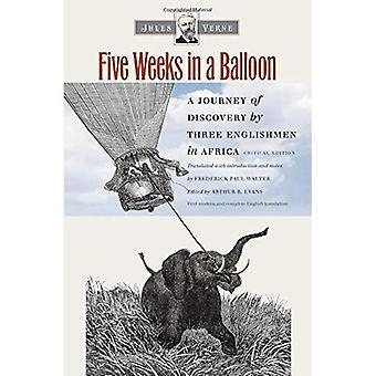 Fem veckor i en ballong: en upptäcktsresa genom tre engelsmän i Afrika (tidiga klassiker av Science Fiction...