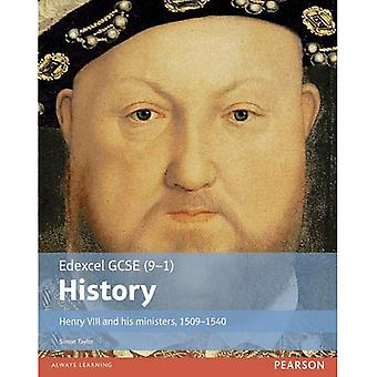 Edexcel GCSE (9-1) History Henry VIII and His Ministers, 1509-1540: Student Book (EDEXCEL GCSE HISTORY (9-1))