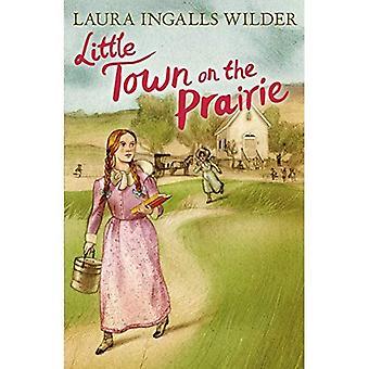 Little Town on the Prairie (Little House on the Prairie 7)