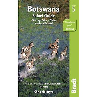 Botswana: Okavango Delta, Chobe, Northern Kalahari ([Bradt Travel Guide] Bradt � Travel Guides)