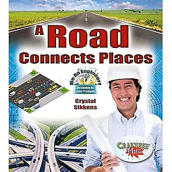 A Road Connects Places