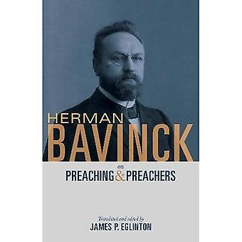 Herman Bavinck on Preaching� and Preachers