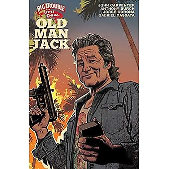 Big Trouble in Little China: Old Man Jack Vol. 1 (Big Trouble in Little China)