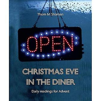 Christmas Eve in the Diner: Daily readings for Advent