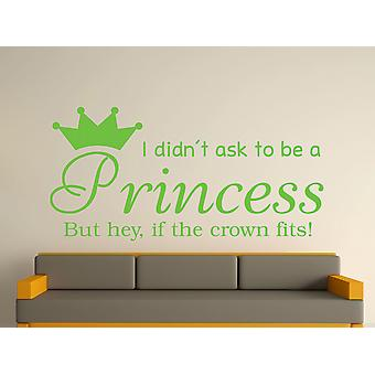 Being A Princess v2 Wall Art Sticker - Apple Green