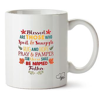 Hippowarehouse благословил являются те, кто испортить и прижаться обнять и надеждой молятся и посетить для тех, кто будет называться отец печатных кружка Кубок керамические 10 oz