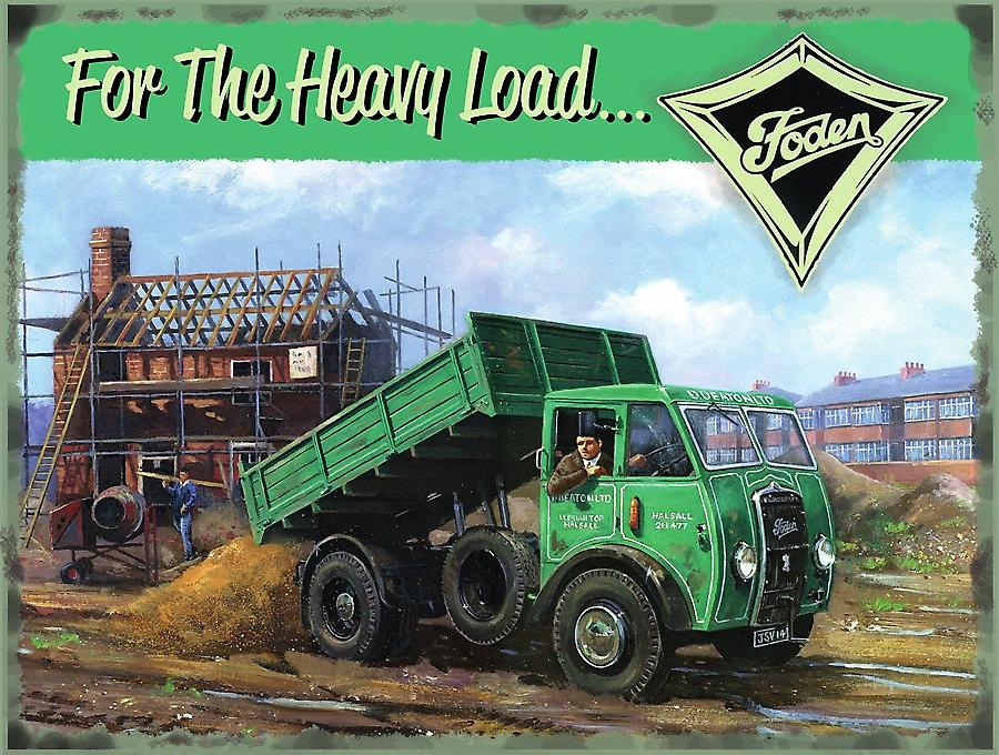 Foden For The Heavy Load large metal sign (og 4030)