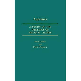 Öffnungen A Studie der Schriften des Brian W. Aldiss von Griffin & Brian