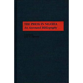 La prensa en Nigeria una bibliografía anotada por Ogbondah y Chris W.