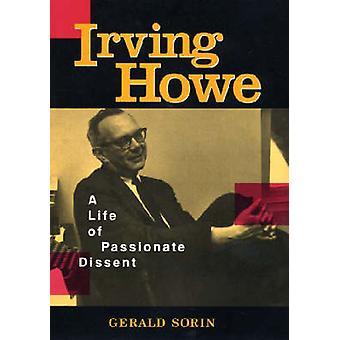 Irving Howe A vita di appassionato dissenso da Sorin & Gerald