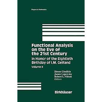 Análise funcional na véspera do século XXI, em honra do octogésimo aniversário da I. M. Gelfand por Gindikin & Simon