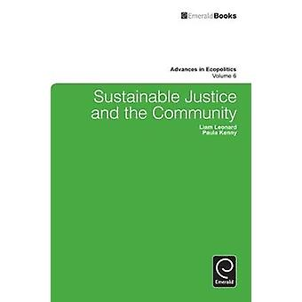 Sustainable Justice and the Community by Leonard & Liam