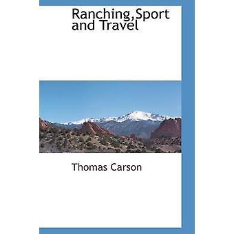 RanchingSport とカーソン ・ トーマスが旅行