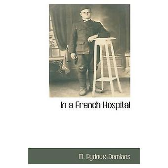 In a French Hospital by EydouxDemians & M.