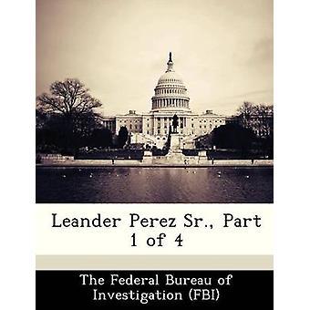 Leander Perez Sr. parte 1 di 4 per il Federal Bureau of Investigation FBI