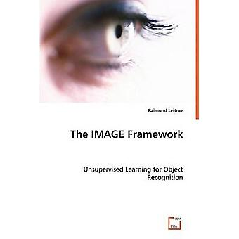 The IMAGE Framework by Leitner & Raimund