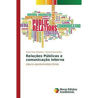 Relaes Pblicas e comunicao interna by Silva Theodoro Victor