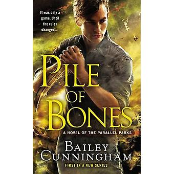 Pile of Bones by Bailey Cunningham - 9780425261064 Book