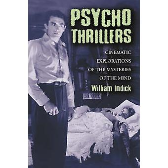 Psycho Thrillers - Cinematic Explorations of the Mysteries of the Mind